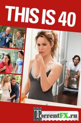 ������ ��-��������� / This Is 40 (2012) BDRip 720p