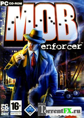 Я, гангстер / Mob Enforcer (2004) PC | Repack от R.G. UPG