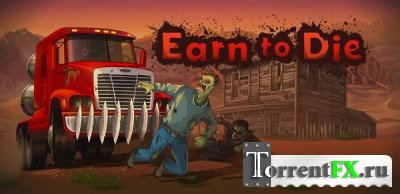 Earn to Die (2013) Android