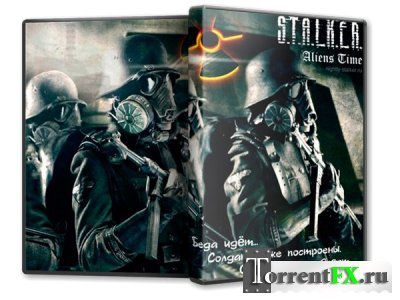 S.T.A.L.K.E.R.: Call Of Pripyat - Aliens Time [Глава 1] - Затон (2013) PC