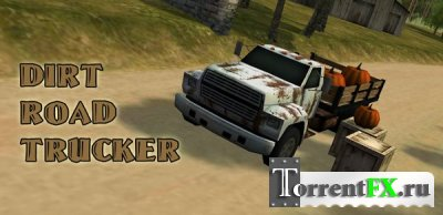 Dirt Road Trucker 3D (2013) Android