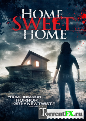 Дом, милый дом / Home Sweet Home (2013) WEB-DLRip | L1