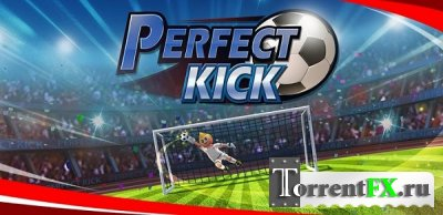 Perfect Kick! (2013) Android