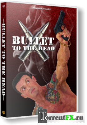 Неудержимый / Bullet to the Head (2012) BDRip 720p