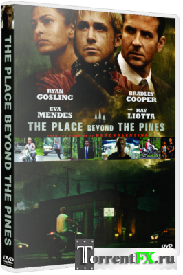 Место под соснами / The Place Beyond the Pines (2012) DVDRip