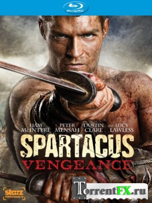 Спартак: Месть / Spartacus: Vengeance [S02] (2012) HDRip