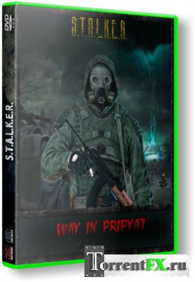 S.T.A.L.K.E.R.: Call Of Pripyat - Путь в Припять + Add-on (2012) PC