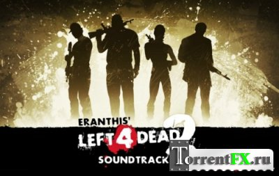 Left 4 Dead 2 [Eranthis' Soundtrack Mod] (2013) PC