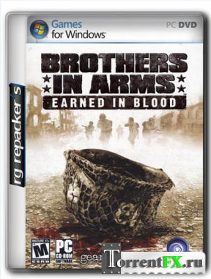 Brothers In Arms: Earned In Blood (2005) PC | Repack