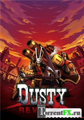 Dusty Revenge (2013) PC