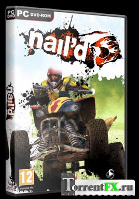 Nail'd (2011) РС