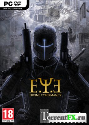 E.Y.E.: Divine Cybermancy [v 1.5371 + DLC] (2011) PC | Repack