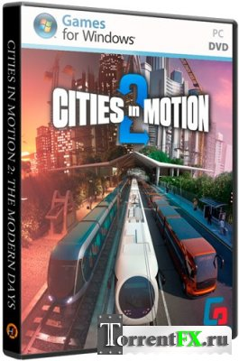 Cities in Motion 2: The Modern Days [v 1.4.1] (2013) PC