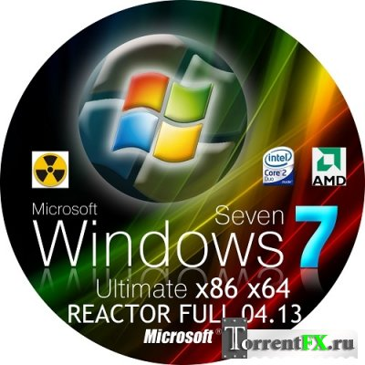 WINDOWS 7 ULTIMATE x86 x64 REACTOR FULL 04.13 (2013/RUS)