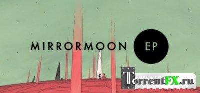 MirrorMoon EP (2013) PC