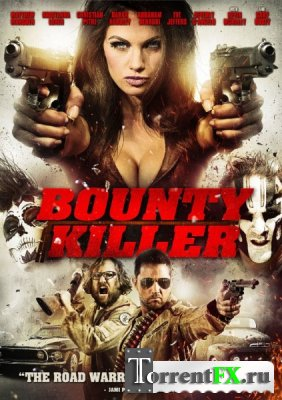 ������� ������ / Bounty Killer (2013) HDRip | P
