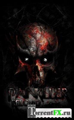Painkiller: Перезагрузка / Painkiller: Reload [4.0] (2013) PC