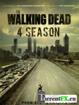 ������� �������� / The Walking Dead (2013) 4 �����, 1-10 �����, HDTVRip