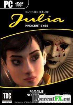 Julia: Дело невинных глаз / Julia: Innocent Eyes (2011) РС | Repack