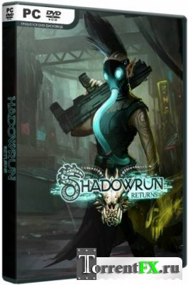 Shadowrun Returns (2013) PC | RePack от SEYTER