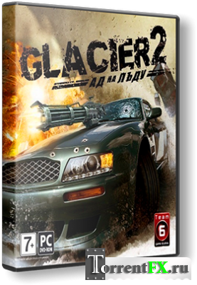 Glacier 2: Hell on Ice (2009) РС