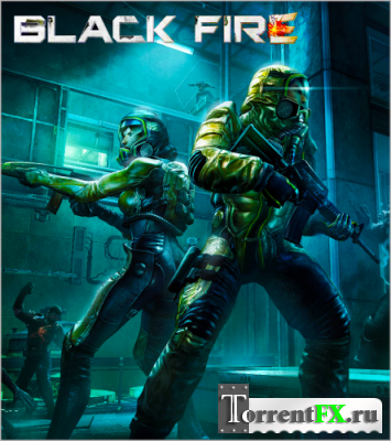 Black Fire [v.1.0.5] (2013) PC | ��������
