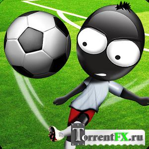 Футбольный Стикмен / Stickman Soccer (2013) Android