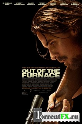 �� ����� / Out of the Furnace (2013) DVDScr