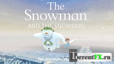 Снеговик и Снегопёс / The snowman & snowdog (2013) Android
