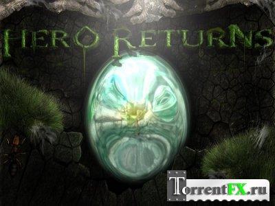 Герой возвращается / Hero Returns (2014) PC