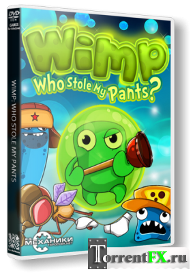 Wimp - Who Stole My Pants (2013) PC
