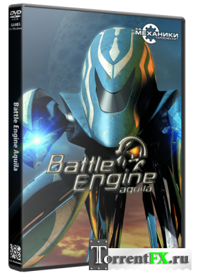 Боевая машина Акилла / Battle Engine Aquila (2003) PC