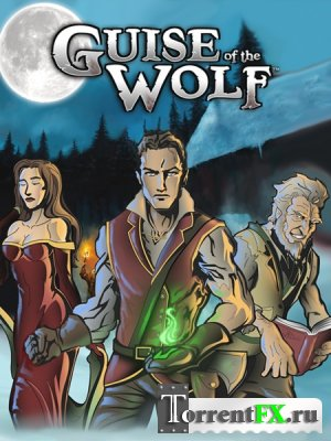 Guise Of The Wolf [v.1.0] (2014) PC | RePack от Redzz
