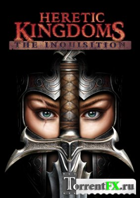 Heretic Kingdoms: The Inquisition (2004) PC