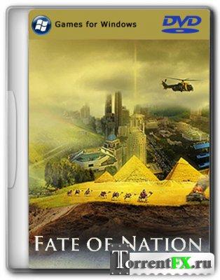 Судьба Нации / Fаtе of Nаtiоn [v. 3.0] (2013) PC