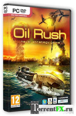 Oil Rush [v 1.35 + DLC] (2012) PC