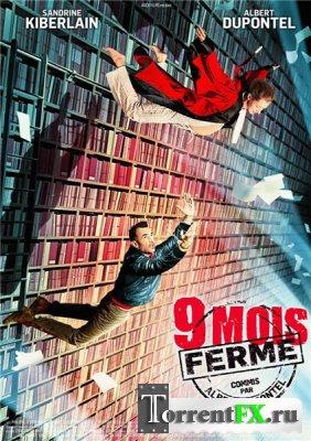 9 месяцев строгого режима / 9 mois ferme (2013) TS