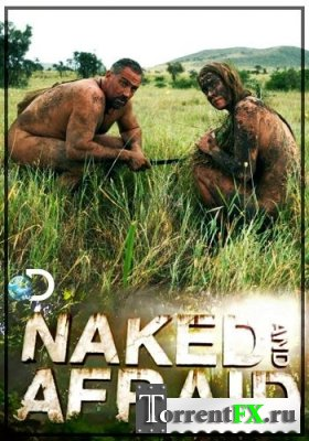Discovery. Голые и напуганные / Naked and Afraid [01x01-07] (2013) HDTVRip