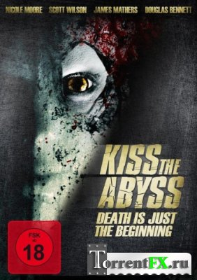 ���������� ������ / Kiss the Abyss (2012) WEB-DL 720p