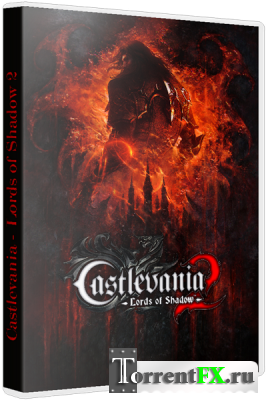 Castlevania - Lords of Shadow 2 (2014/Rus) + 3 DLC, RePack �� Fenixx