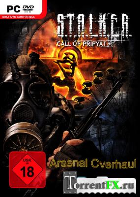 S.T.A.L.K.E.R.: Зов Припяти - Arsenal Overhaul 2.0 (2009-2014) PC