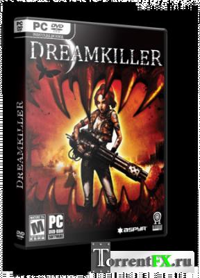 Dreamkiller: Демоны подсознания (2010) PC