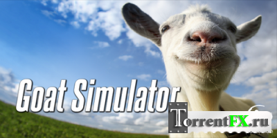 ��������� ����� / Goat Simulator (2014) PC