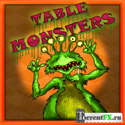 ���������� ������� / Table Monsters (2011) PC