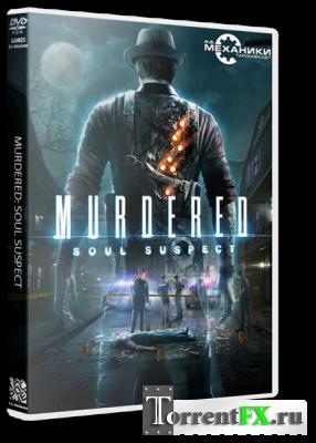 Murdered: Soul Suspect (2014/Ru) RePack от R.G. Механики
