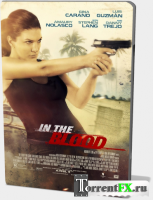 �������� ����� / In the Blood (2014) �DRip