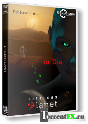 Lifeless Planet [v 1.2] (2014) PC | RePack от R.G. Механики