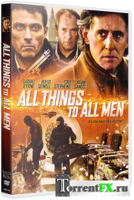 ��� ���� ��� ���� ����� / ����������� ���� / All Things to All Men (2013) HDRip | L1