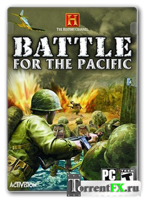 The History Channel: Battle for the Pacific (2009) PC | RePack от LMFAO