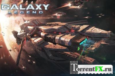 Легенды Галактики / Galaxy Legend (2014) Android